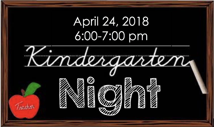 April 24, 2018 Kindergarten Night